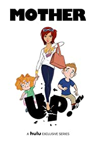 Mother Up! (2013)