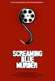 Screaming Blue Murder (2006)