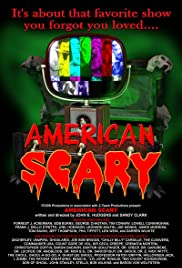 American Scary (2006) Poster - Movie Forum, Cast, Reviews