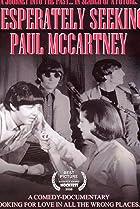 Desperately Seeking Paul McCartney (2008) Poster