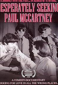 Primary photo for Desperately Seeking Paul McCartney
