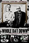 Whole Day Down (2011)
