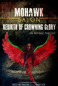 Primary photo for Rebirth of Crowning Glory