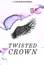 Twisted Crown: Tale of a Broken Kingdom
