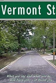 Primary photo for Vermont Street