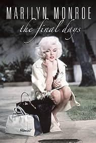 Marilyn Monroe: The Final Days (2001)