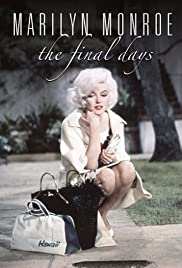 Marilyn Monroe: The Final Days Poster