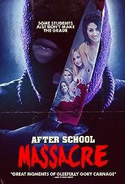 After School Massacre Poster