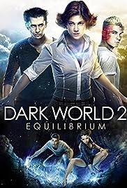 Dark World 2: Equilibrium Poster