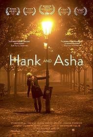 Hank and Asha (2013) Poster - Movie Forum, Cast, Reviews