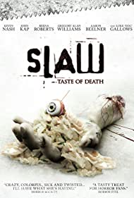 Kevin Nash, Gregory Alan Williams, Bernadette Perez, Andrew Hankinson, Aaron Beelner, and John Kap in Slaw (2017)