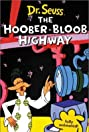 The Hoober-Bloob Highway