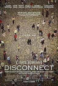 Jason Bateman, Alexander Skarsgård, Hope Davis, Michael Nyqvist, Max Thieriot, and Andrea Riseborough in Disconnect (2012)