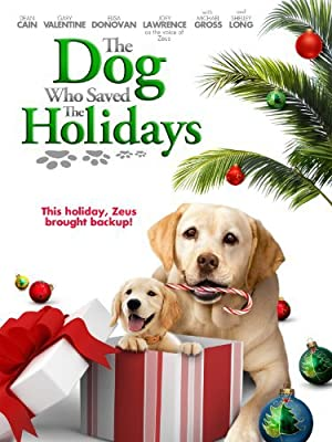 Where to stream The Dog Who Saved the Holidays