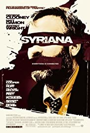 Syriana (2005) Poster - Movie Forum, Cast, Reviews