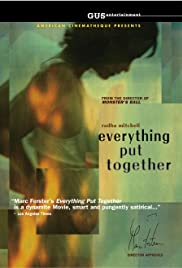 Everything Put Together (2000) Poster - Movie Forum, Cast, Reviews