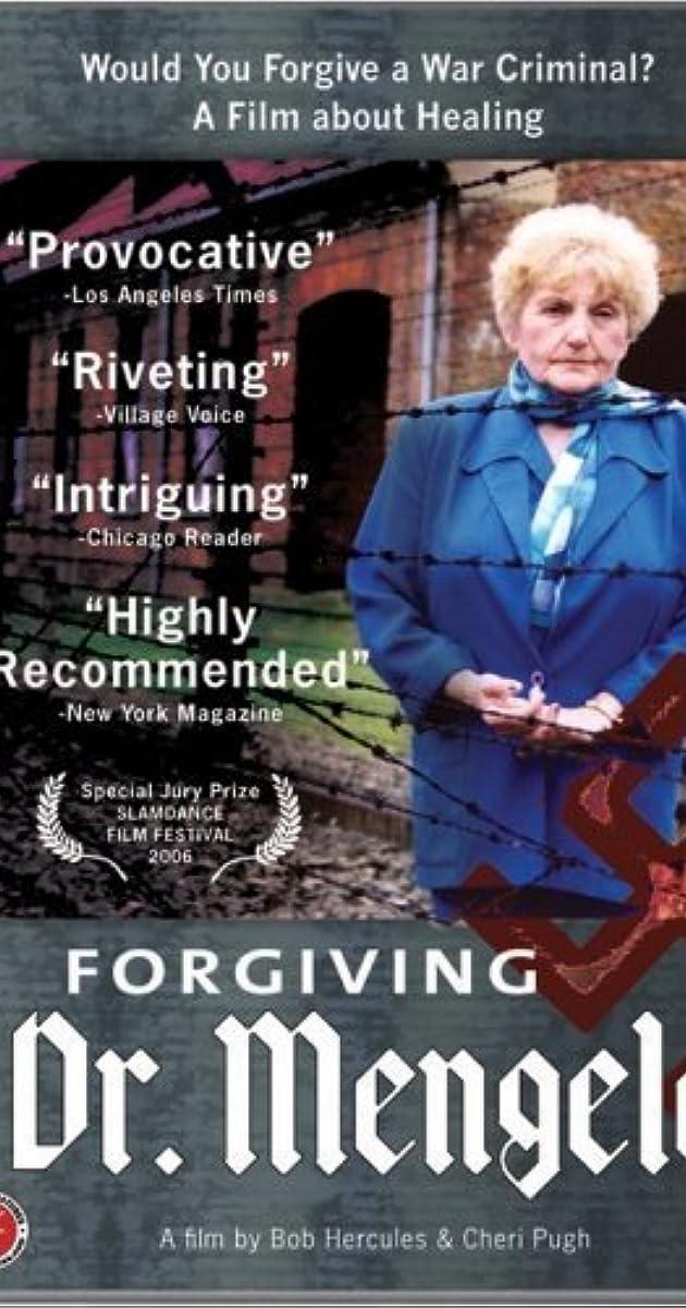 Forgiving Dr  Mengele (2006) - IMDb