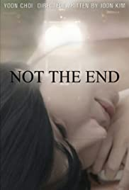 Not the End... Poster