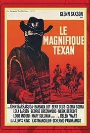 Il magnifico Texano Poster