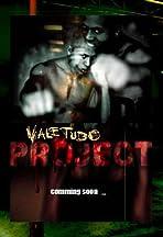 Vale Tudo Project