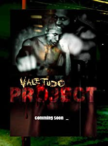 Vale Tudo Project full movie download 1080p hd