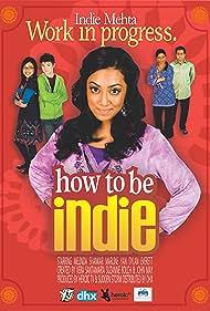 Vijay Mehta, Ellora Patnaik, Dylan Everett, Melinda Shankar, and Marline Yan in How to Be Indie (2009)