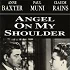 Anne Baxter and Paul Muni in Angel on My Shoulder (1946)