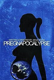 Pregnapocalypse Poster