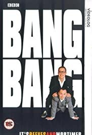 Bang, Bang, It's Reeves and Mortimer Poster - TV Show Forum, Cast, Reviews