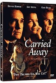 Carried Away (1996) film en francais gratuit