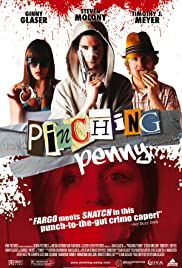 Pinching Penny (2011) Poster - Movie Forum, Cast, Reviews