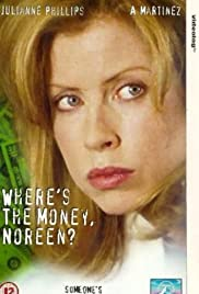 Where's the Money, Noreen? Poster