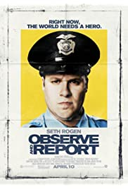 Watch Observe And Report 2009 Movie | Observe And Report Movie | Watch Full Observe And Report Movie