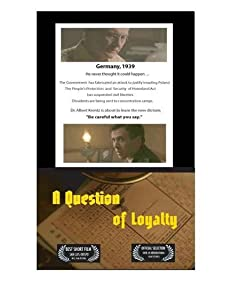 Watch it the movie for free A Question of Loyalty USA [1280p]