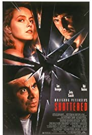 Shattered(1991) Poster - Movie Forum, Cast, Reviews