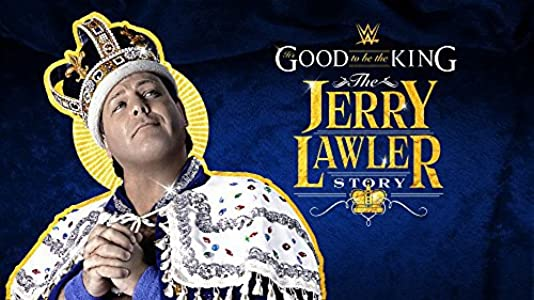 It's Good to Be the King: The Jerry Lawler Story movie in hindi free download
