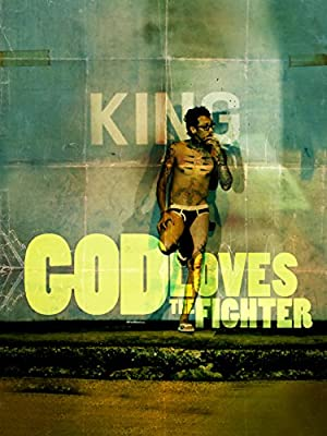 Where to stream God Loves the Fighter