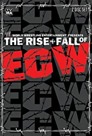 The Rise & Fall of ECW Poster