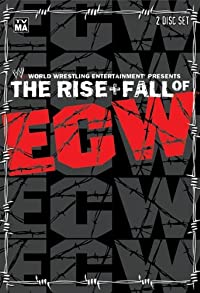 Primary photo for The Rise & Fall of ECW
