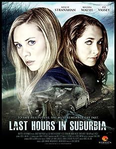 Movie watching websites for ipad Last Hours in Suburbia by Jake Helgren [480x640]