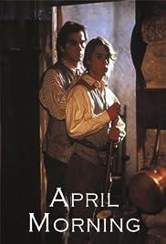 April Morning(1988) Poster - Movie Forum, Cast, Reviews
