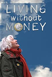 Living Without Money Poster