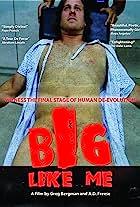 Big Like Me