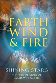Primary photo for Shining Stars: The Official Story of Earth, Wind, & Fire
