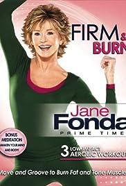 Jane Fonda: Prime Time - Firm & Burn Poster