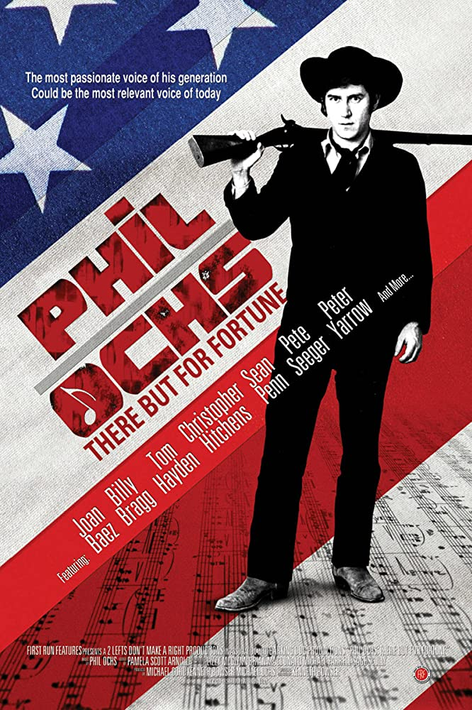 Phil Ochs: There But for Fortune (2010)