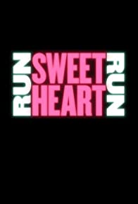 Primary photo for Run Sweetheart Run