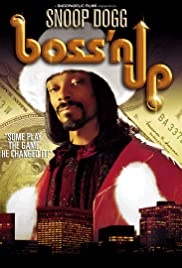 Boss'n Up (2005) Poster - Movie Forum, Cast, Reviews
