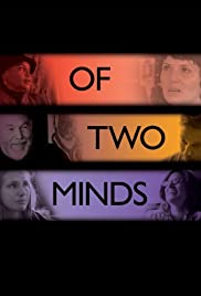 Of Two Minds (2012) Poster - Movie Forum, Cast, Reviews