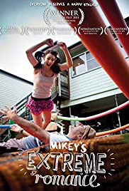 Mikey's Extreme Romance Poster